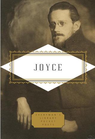 Joyce: Poems and a Play James Joyce