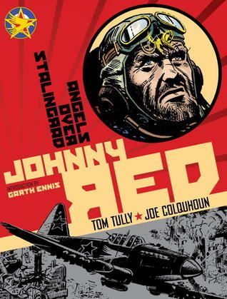 Johnny Red: Angels Over Stalingrad: Volume 3  by  Tom Tully