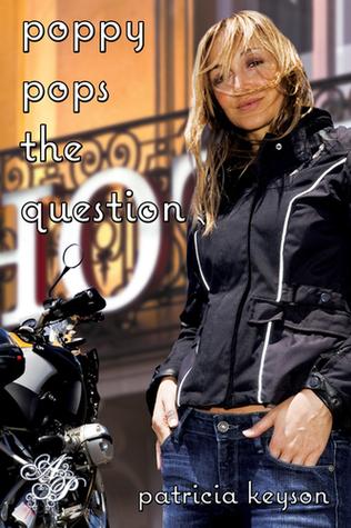 Poppy Pops the Question Patricia Keyson