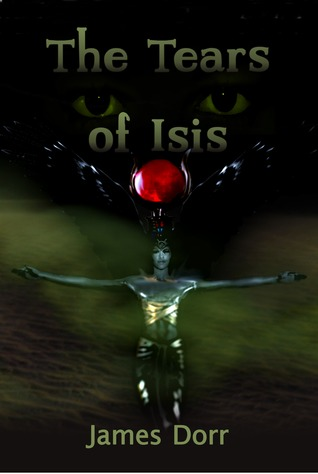 The Tears of Isis  by  James Dorr