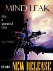 Mind Leak : A Tale of Supernatural Things Matthew Ennis