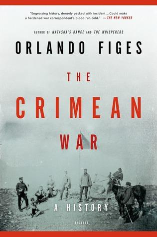 The Crimean War: A History Orlando Figes