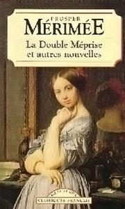 La double méprise et autres nouvelles  by  Prosper Mérimée