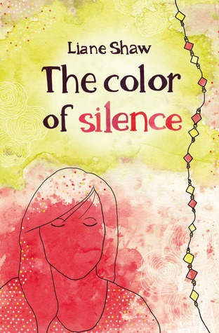 The Color of Silence Liane Shaw