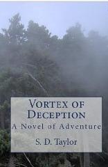 Vortex of Deception (Vortex Series)  by  S.D. Taylor
