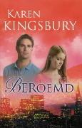 Beroemd (Dayne Matthews, #1)  by  Karen Kingsbury