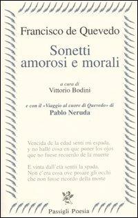 Sonetti amorosi e morali  by  Francisco de Quevedo