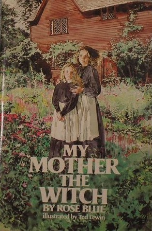 My Mother, the Witch Rose Blue