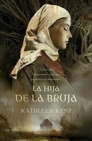 La hija de la bruja Kathleen Kent