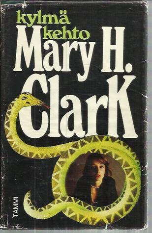 Kylmä kehto Mary Higgins Clark