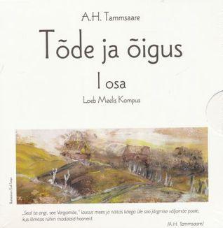 Tõde ja õigus 1. osa  by  A.H. Tammsaare