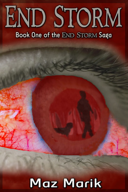 End Storm (The End Storm Saga, #1)  by  Maz Marik