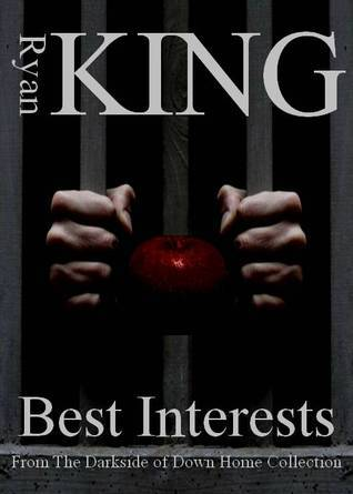 Best Interests  by  Ryan King