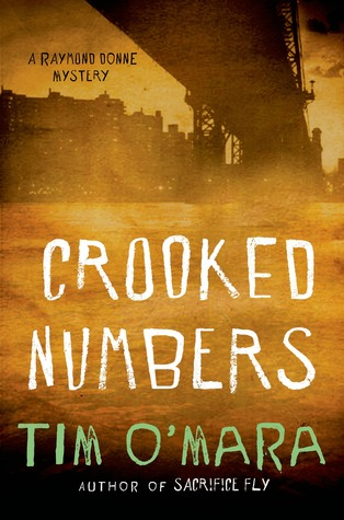 Crooked Numbers (Raymond Donne Mystery #2)  by  Tim OMara