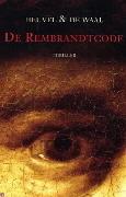 De Rembrandtcode  by  Dick van den Heuvel