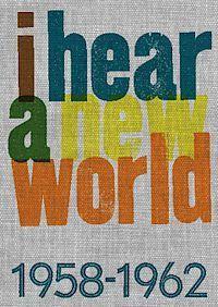 I hear a new world Stefan Zachrisson
