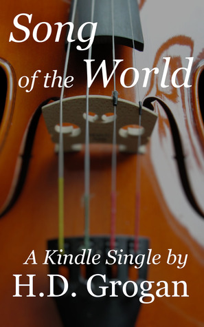 Song of the World  by  H.D.  Grogan