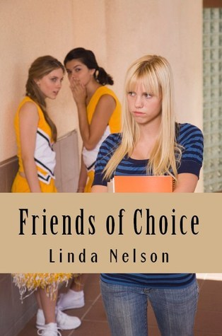 Friends of Choice (Wings from Ashes, #1) Linda  Nelson