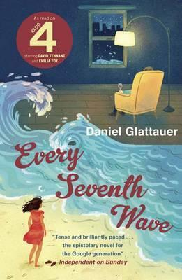 Every Seventh Wave (Gut gegen Nordwind #2) Daniel Glattauer