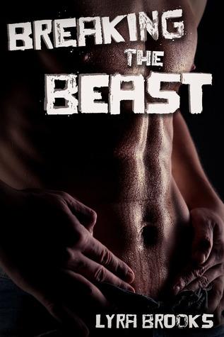 Breaking the Beast Lyra Brooks