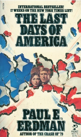 Last Days Of America  by  Paul Emil Erdman
