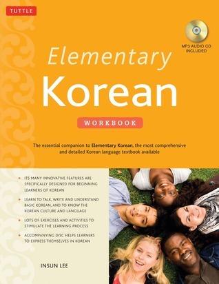 Elementary Korean Workbook:  by  Insun Lee