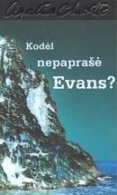 Kodėl nepaprašė Evans  by  Agatha Christie