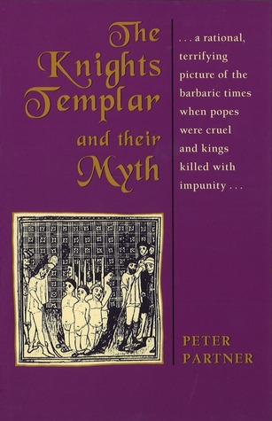 The Murdered Magicians: The Templars and Their Myth  by  Peter Partner