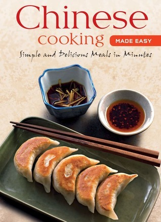 Chinese Cooking Made Easy: [Chinese Cookbook, 55 Recipes] Daniel P. Reid