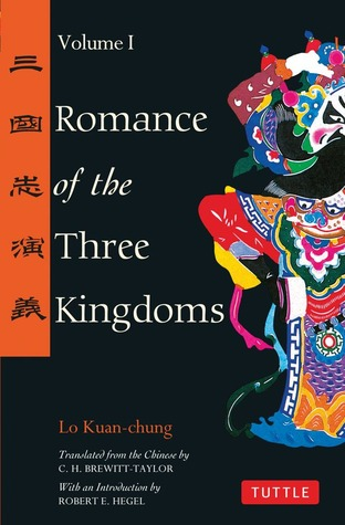 Three Kingdoms, a Historical Novel: Complete and Unabridged  by  Luo Guanzhong
