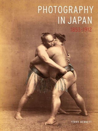 Photography in Japan 1853-1912  by  Terry Bennett