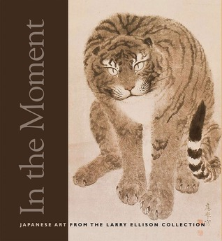 In the Moment: Japanese Art from the Larry Ellison Collection Melissa Rinne