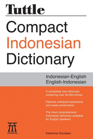 Tuttle Compact Indonesian Dictionary: Indonesian-English English-Indonesian  by  Katherine Davidsen