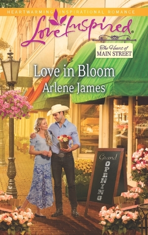 Love in Bloom (The Heart of Main Street, #1)  by  Arlene James