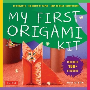 My First Origami Kit: [Origami Kit with Book, 60 Papers, 150 Stickers, 20 Projects]  by  Joel Stern