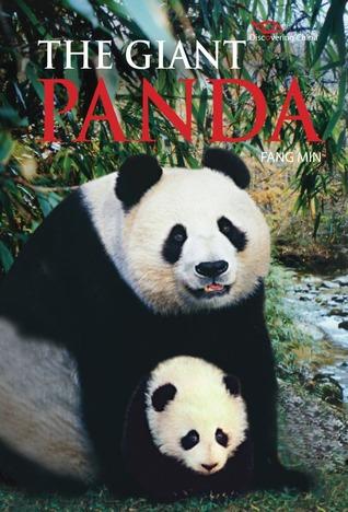 The Giant Panda: Discovering China Fang Min