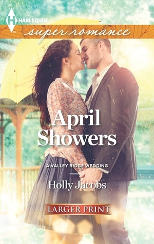 April Showers  by  Holly Jacobs