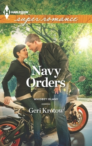 Navy Orders  (Whidbey Island #2)  by  Geri Krotow