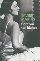 Corazòn tan blanco  by  Javier Marías