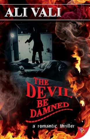 The Devil Be Damned (Cain Casey, #4)  by  Ali Vali