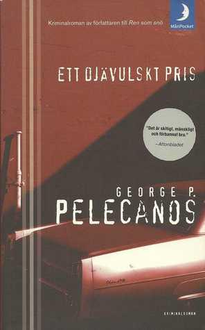 Ett djävulskt pris  by  George Pelecanos