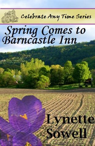Spring Comes To Barncastle Inn  by  Lynette Sowell