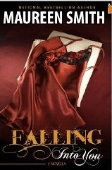 Falling Into You  by  Maureen Smith