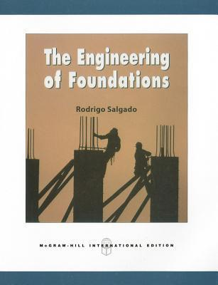 The Engineering of Foundations Rodrigo Salgado