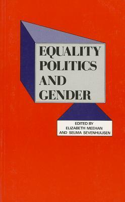 Equality Politics and Gender  by  Elizabeth M. Meehan