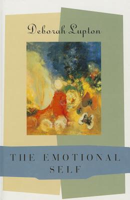 The Emotional Self: A Sociocultural Exploration Deborah Lupton