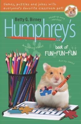 Humphreys Book of Fun Fun Fun Betty G. Birney
