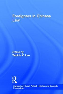 Foreigners in Chinese Law Tahirih V. Lee