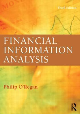 Financial Information Analysis: The Role of Accounting Information in Modern Society Philip ORegan