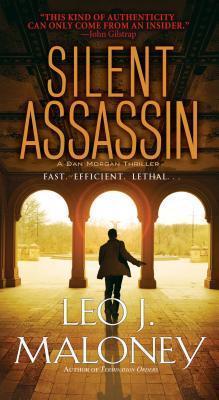 Silent Assassin (Dan Morgan, #2) Leo J. Maloney